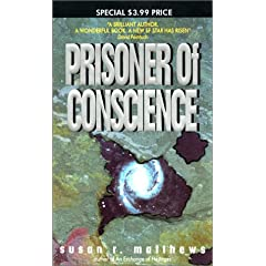Prisoner of Conscience by Susan R. Matthews