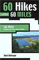 60 Hikes Within 60 Miles: San Diego (60 Hikes - Menasha Ridge)