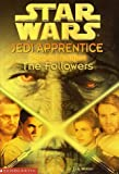 Star Wars: Jedi Apprentice Special Edition #2: The Followers (0439139392) by Jude Watson