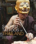 Sacred Tattoos of Thailand: Exploring...