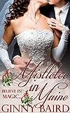 Mistletoe in Maine (Holiday Brides Series)