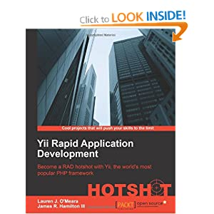 Yii Rapid Application Development Hot Shot