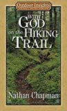 With God on the Hiking Trail (Outdoor Insights Pocket Devotionals)