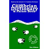 The GonMad Cumbrian Dictionary & Phrase Bookby Dan Gibson