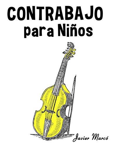 Contrabajo para Niños: Música Clásica, Villancicos de Navidad, Canciones Infantiles, Tradicionales y Folclóricas!