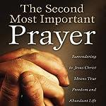 The Second Most Important Prayer | Brad Inman