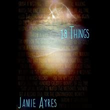 18 Things (       UNABRIDGED) by Jamie Ayres Narrated by Eileen Stevens