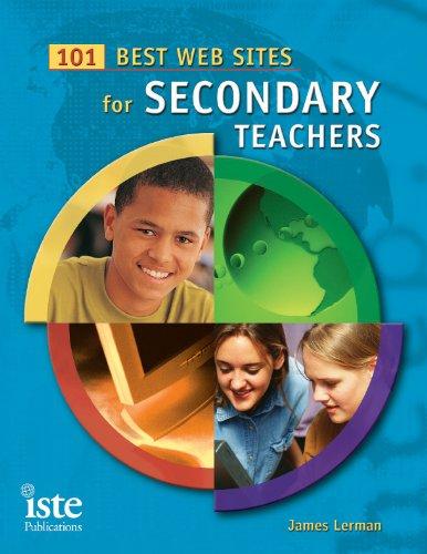101 Best Web Sites for Secondary Teachers