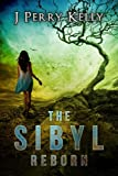 img - for The Sibyl Reborn (A Cassandra Shavano novel) book / textbook / text book