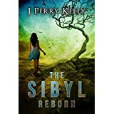 The Sibyl Reborn (A Cassandra Shavano novel)by J. Perry Kelly