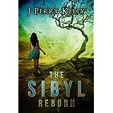 The Sibyl Reborn (A Cassandra Shavano novel Book 1)by J. Perry Kelly