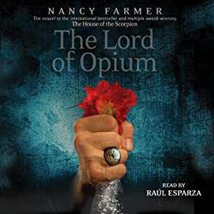 The Lord of Opium | [Nancy Farmer]
