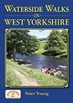Waterside Walks in West Yorkshire