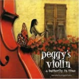 echange, troc Peggy Mcguire Hills - Peggy's Violin a Butterfly in Time