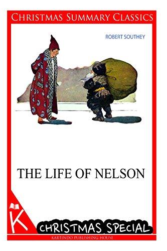 The Life of Nelson [Christmas Summary Classics]