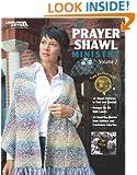 The Prayer Shawl Ministry, Volume 2  (Leisure Arts #4622)