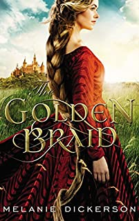 The Golden Braid by Melanie Dickerson ebook deal