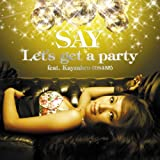 Let's get a party feat. Kayzabro(DS455)
