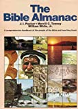 img - for The Bible Almanac: A Comprehensive Reference Guide to the People of the Bible and How They Lived book / textbook / text book