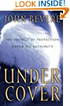 Under Cover: The Promise of Protectio...