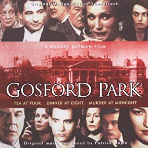 Gosford Park: Original Motion Picture Soundtrack