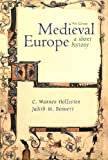 Medieval Europe: A Short History (0072346574) by C. Warren Hollister
