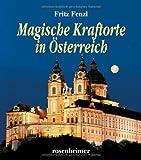 Magische Kraftorte in Österreich