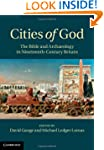 Cities of God: The Bible and Archaeol...