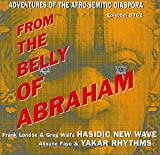 From the Belly of Abraham by Hasidic New Wave (2001) Audio CD