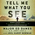 Tell Me What You See: Remote Viewing Cases from the World's Premier Psychic Spy Hörbuch von Ed Dames, Joel Harry Newman Gesprochen von: Stephen Bowlby