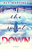 The Spiral Down (English Edition)
