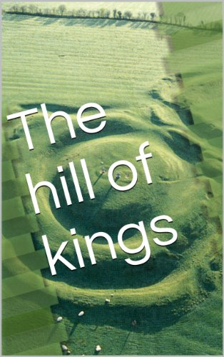Book: The Hill of Kings by Anouk Beale
