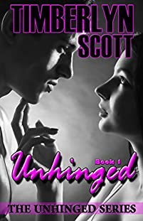 (FREE on 12/13) Unhinged: Book One by Timberlyn Scott - http://eBooksHabit.com