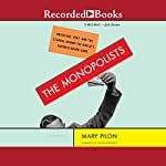 The Monopolists: Obsession, Fury, and the Scandal Behind the World's Favorite Board Game | Mary Pilon