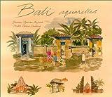 echange, troc Diana Darling - Bali  aquarelles