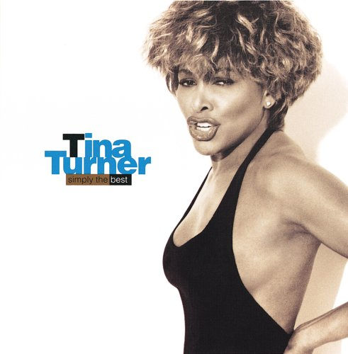 Tina Turner - Simply the Best (CD & DVD Combo) - Zortam Music