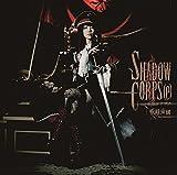 SHADOW CORPS[e](シャドウ コヲプス)(DVD付) (妖精帝國)