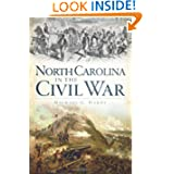 North Carolina in the Civil War by Michael C. Hardy