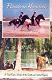 img - for Florida on Horseback: A Trail Rider's Guide to the South and Central Regions book / textbook / text book