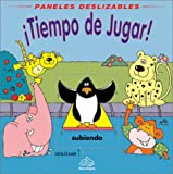 img - for Tiempo de Jugar!: Playtime!, Spanish Edition (Paneles deslizables) book / textbook / text book