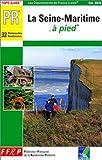 echange, troc Guide FFRP - La Seine-Maritime à pied