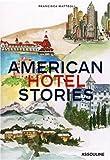 echange, troc Francisca Matteoli - American Hotel Stories