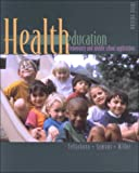 img - for Health Education: Elementary and Middle School Applications Third 3rd Edition book / textbook / text book