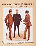 Mens Clothing & Fabrics in the 1890s: Price Guide (A Schiffer Book for Collectors)
