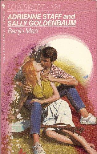 Banjo Man (Loveswept), Sally Goldenbaum, Adrienne Staff