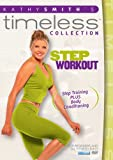 Kathy Smith Timeless: Step Aerobics Workout [DVD] [2012] [Region 1] [US Import]