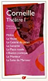 Théâtre : Tome 1, Mélite ; La Veuve ; La Galerie du palais ; La Suivante ; La Place royale ; L'Illusion comique ; Le Menteur ; La Suite du Menteur par Corneille