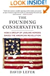 The Founding Conservatives: How a Gro...