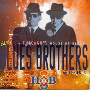 Blues Brothers & Friends:Live from th