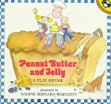 Peanut Butter and Jelly (A Unicorn Giant) (0140548505) by Westcott, Nadine Bernard
